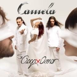 Descargar Camela - Se Ciega Por Amor [2006] MEGA