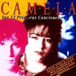 Descargar Camela - Sus 12 Primeras Canciones [1996] MEGA