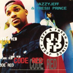 Descargar DJ Jazzy Jeff & the Fresh Prince - Code Red [1993] MEGA