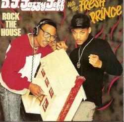 Descargar DJ Jazzy Jeff & the Fresh Prince - Rock the House [1987] MEGA