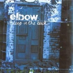 Descargar Elbow - Asleep in the Back [2001] MEGA