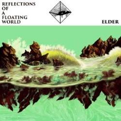 Descargar Elder - Reflections Of A Floating World [2017] MEGA