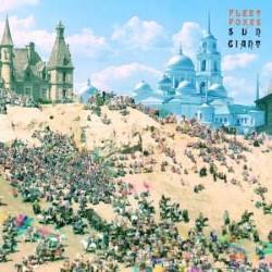 Descargar Fleet Foxes - Sun Giant [2008] MEGA