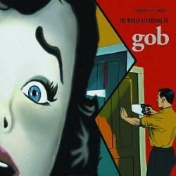 Descargar Gob - The World According To Gob [2000] MEGA