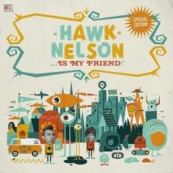 Descargar Hawk Nelson - Hawk Nelson Is My Friend [2008] MEGA