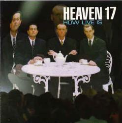 Descargar Heaven 17 - Live At Last [1999] MEGA