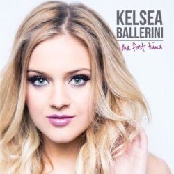 Descargar Kelsea Ballerini - The First Time [2015] MEGA