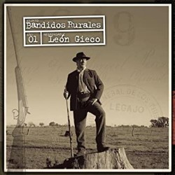 Descargar León Gieco - Bandidos rurales [2001] MEGA