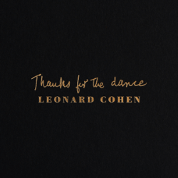Descargar Leonard Cohen - Thanks for the Dance [2019] MEGA