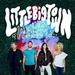 Descargar Little Big Town - Wanderlust [2016] MEGA
