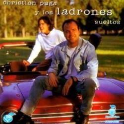 Descargar Los Ladrones Sueltos - Christian Puga y Los Ladrones Sueltos [1995] MEGA