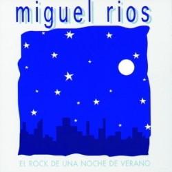 Descargar Miguel Ríos - El Rock De Una Noche De Verano [1983] MEGA