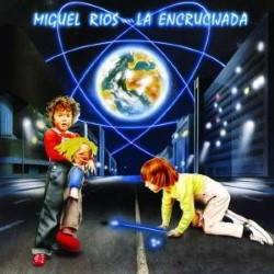 Descargar Miguel Ríos - La Encrucijada [1984] MEGA