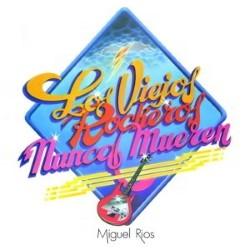 Descargar Miguel Ríos - Los Viejos Rockeros Nunca Mueren [1979] MEGA