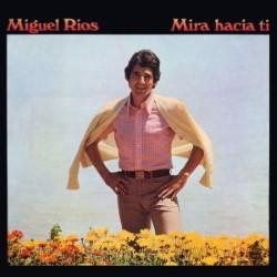 Descargar Miguel Ríos - Mira Hacia Ti [1969] MEGA