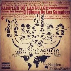 Descargar Nucleo Aka Tinta Sucia - El idioma de los Samplers [2015] MEGA