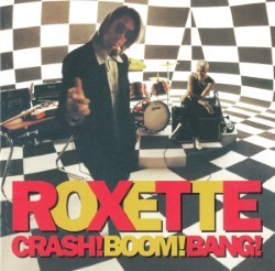 Descargar Roxette - Crash! Boom! Bang! [1994] MEGA