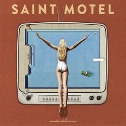 Descargar Saint Motel - Saintmotelevision [2016] MEGA
