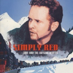 Descargar Simply Red - Love and the Russian Winter [1999] MEGA