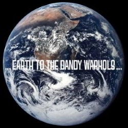 Descargar The Dandy Warhols - Earth to the Dandy Warhols [2008] MEGA
