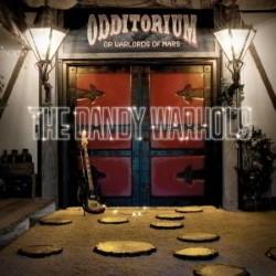 Descargar The Dandy Warhols - Odditorium or Warlords of Mars [2005] MEGA