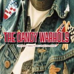 Descargar The Dandy Warhols - Thirteen Tales from Urban Bohemia [2000] MEGA