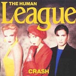 Descargar The Human League - Crash [1986] MEGA