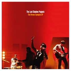 Descargar The Last Shadow Puppets - The Dream Synopsis EP [2016] MEGA