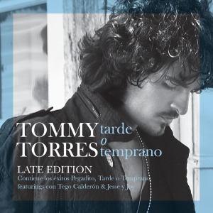 Descargar Tommy Torres - Tarde o temprano [2008] MEGA