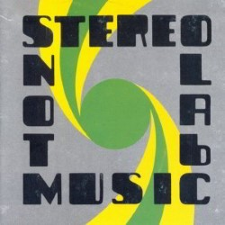 Descargar Stereolab - Not Music [2010] MEGA