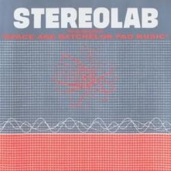 Descargar Stereolab - Space Age Batchelor Pad Music [1993] MEGA