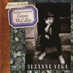 Descargar Suzanne Vega - Lover, Beloved - Songs From An Evening With Carson McCullers [2016] MEGA
