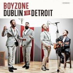 Descargar Boy Zone - Dublin to Detroit [2014] MEGA