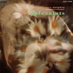 Descargar Pale Saints - Mrs. Dolphin [1990] MEGA