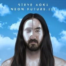 Descargar Steve Aoki - Neon Future III [2018] MEGA