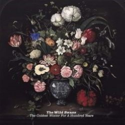 Descargar The Wild Swans - The Coldest Winter for a Hundred Years [2011] MEGA